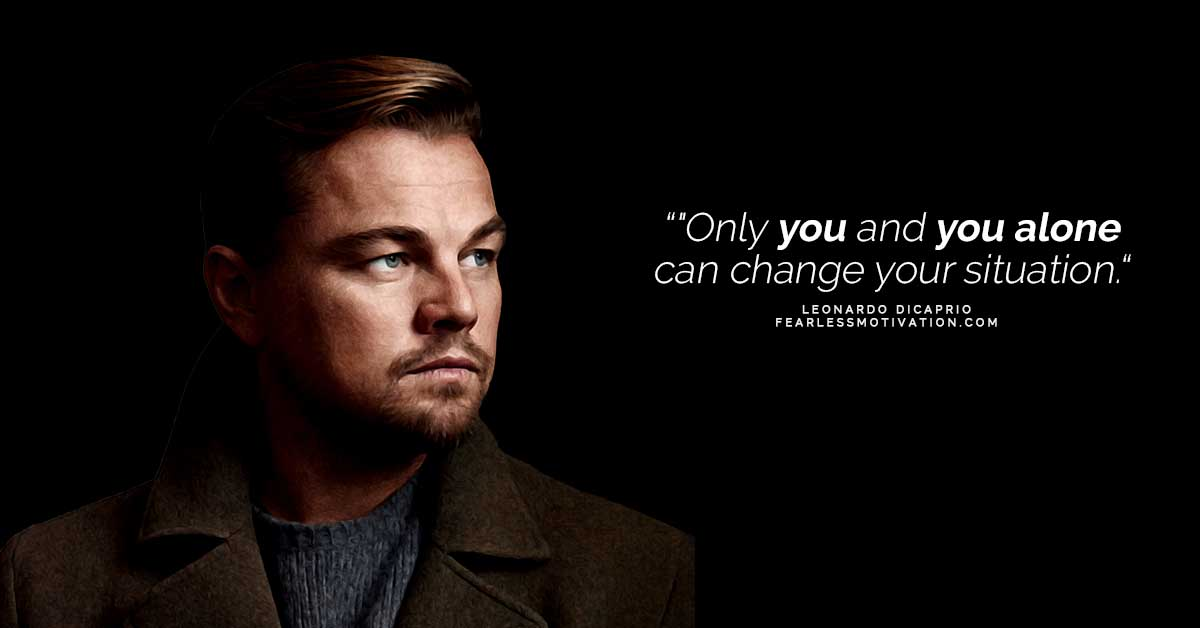 Brilliant Leonardo DiCaprio Quotes That Will Make You Think