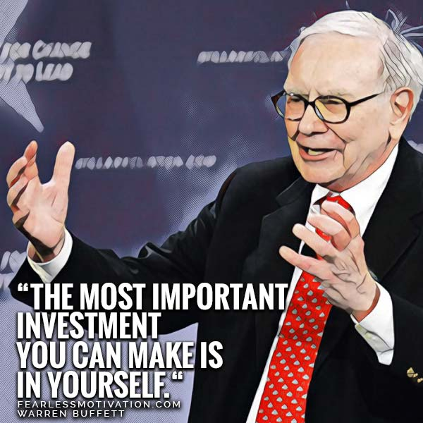 How the 'Buffett Routine' Can Make You Smarter Today the most important investment you can make is in yourself warren Buffett quote quotes