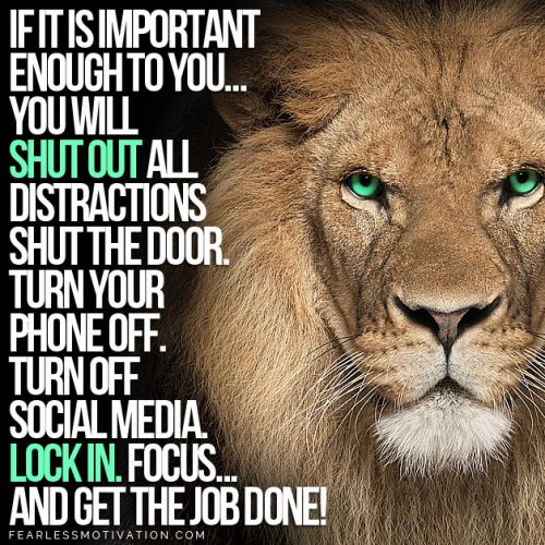 shut out the distractions