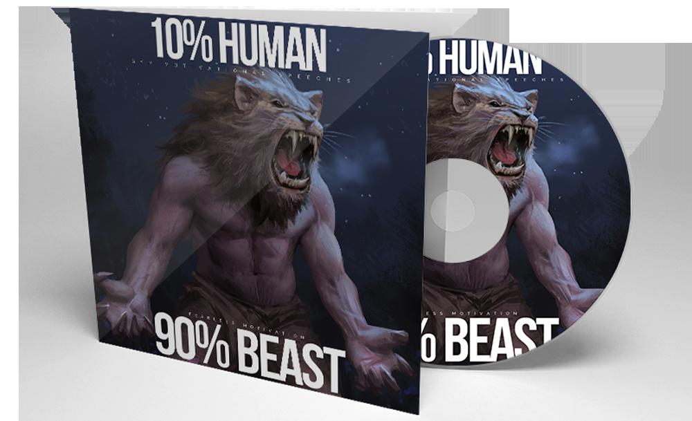 10% Human 90% Beast - Gym Motivational Speeches (Album)