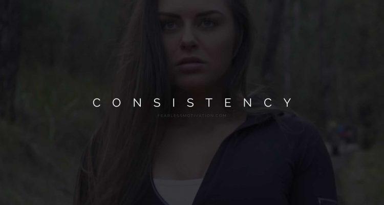 CONSISTENCY motivational speech
