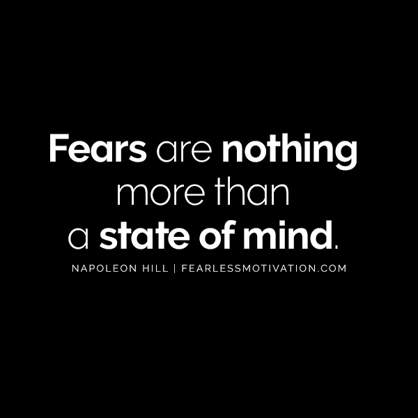 Feel No Fear - Overcome Your Biggest Obstacles With These Fear Quotes