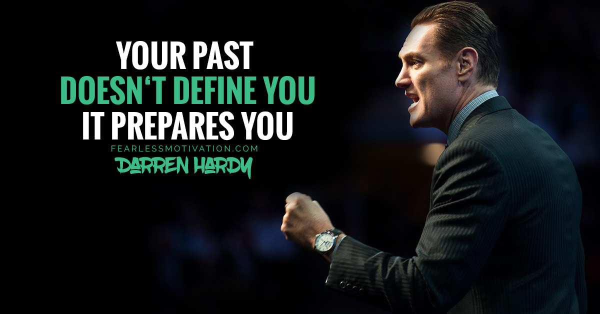 Very Powerful Darren Hardy Quotes That Can Change Your Life Forever