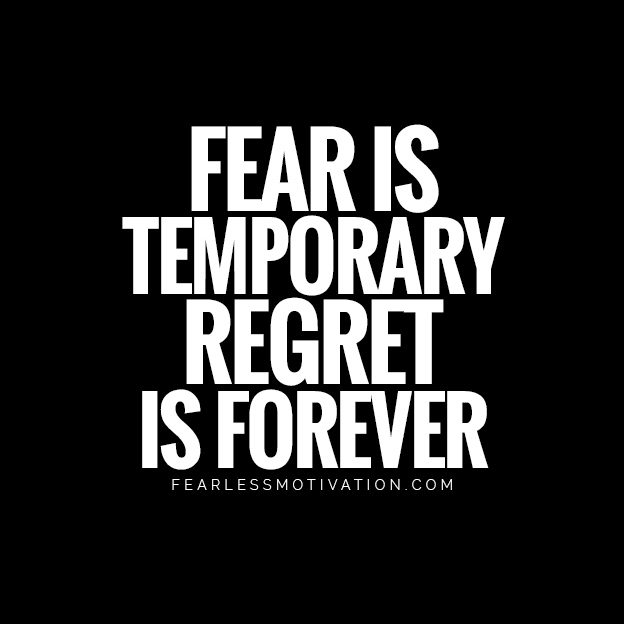 How to Not Live With Regret | Richard Mullholland | Goalcast fear is temporary regret is forever Richard mullholland quote regret goal cast fearless motivation inspiration Mamie