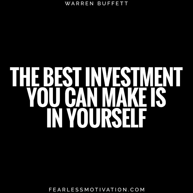 4 Easy Steps For Achieving Work-Life Balance Today the best investment you can make is in yourself warren buffet quote health well being self care wise wisdom
