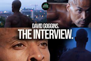 David Goggins Interview