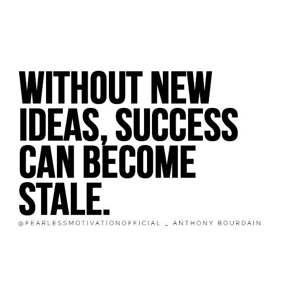 Citazioni di Anthony Bourdain che ti faranno amare citazione di vita citazioni chef master Michelin Gordon Ramsay rude sfacciata citazione di qualità superiore Senza nuove idee, il successo può diventare stantio.  @FEARLESSMOTIVATIONOFFICIAL _ Anthony Bourdain