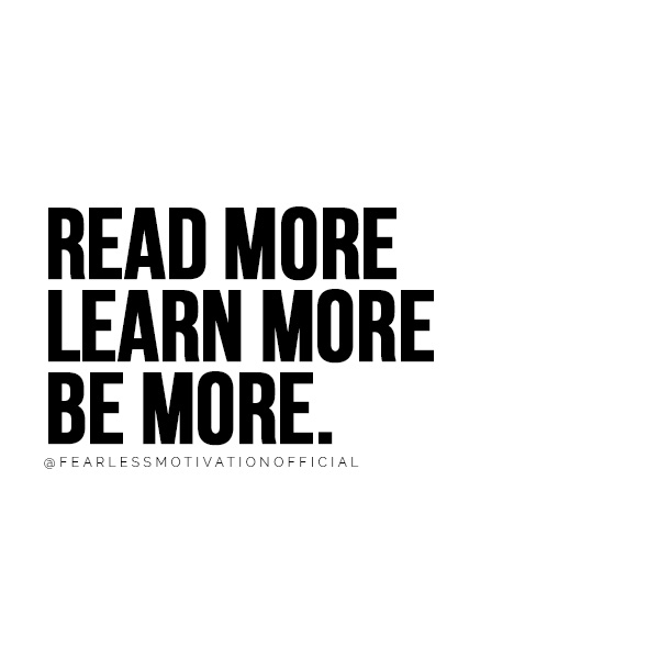 How To Read More 4 Proven Methods To Succeed Read more learn more be more. @FEARLESSMOTIVATIONOFFICIAL