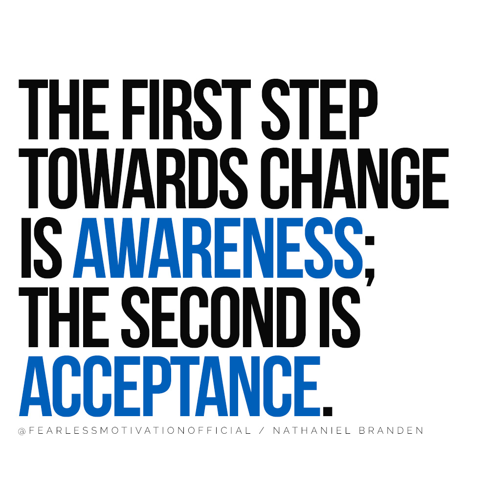 The 12 Laws of Karma Will Change Your Approach to Life The first step towards change is awareness; the second is acceptance quote