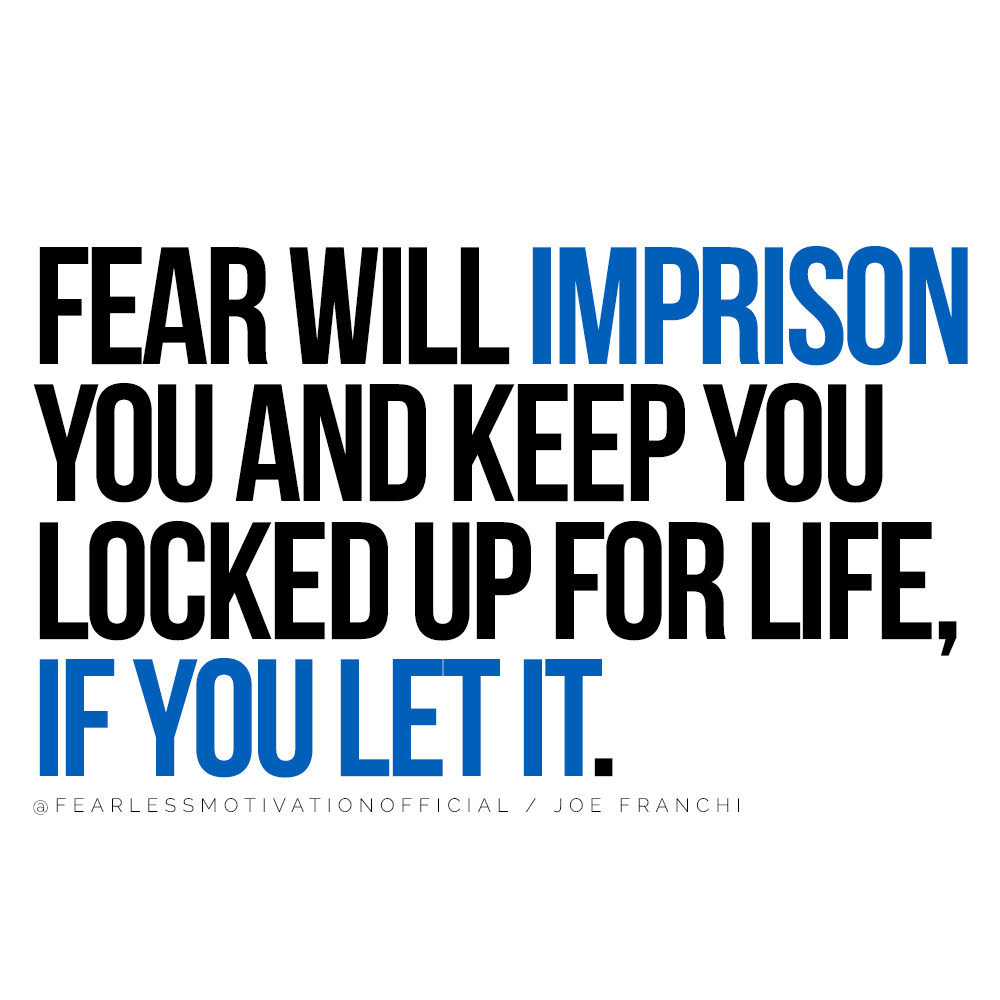 3 Steps to Overcome Your Fears and Achieve Your Dreams Fear will imprison you and keep you locked up for life, if you let it.
