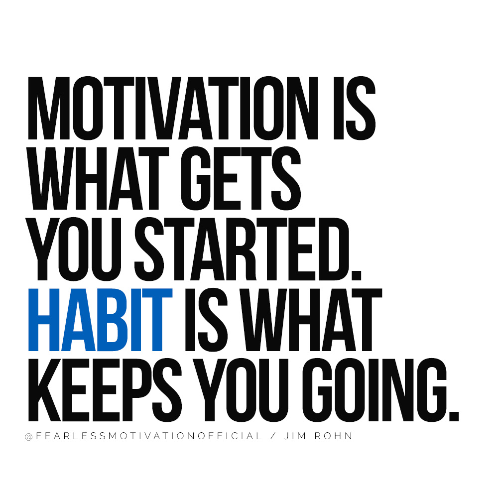 7 Things You Do Each Morning That Can Sabotage Your Whole Day Motivation is what gets you started. Habit is what keeps you going. @FEARLESSMOTIVATIONOFFICIAL / JIM ROHN QUOTE HABITS MORNING REST ENERGY VITALITY COFFEE CAFFEINE
