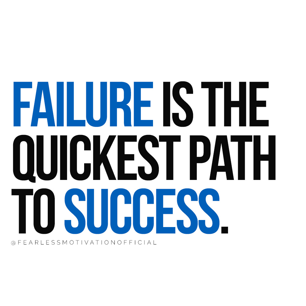 7 Important Lessons You Must Learn Before 30 Failure is the quickest path to success.