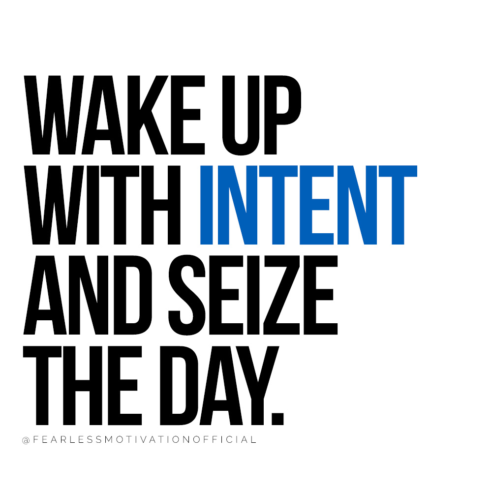 Why Every Successful Entrepreneur Has an Empowering Morning Routine  Wake up with intent And Seize The Day. @FEARLESSMOTIVATIONOFFICIAL