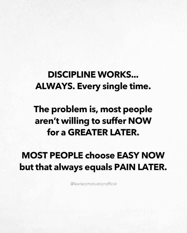 not everyone has discipline