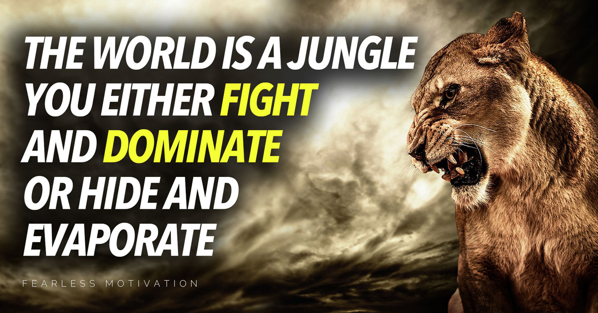 The World is a Jungle - Motivational Speech - Fearless Motivation