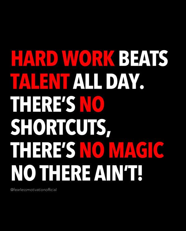 hard work never lies